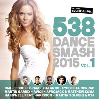 538 Dance Smash 2015 Vol. 1