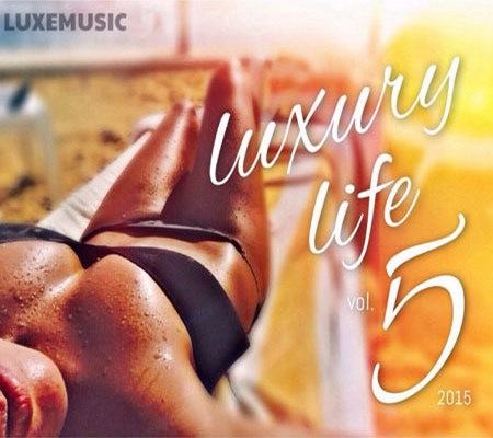 LUXEmusic proжект - Luxury Life vol.5