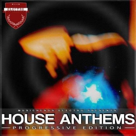 House Anthems Progressive Edition
