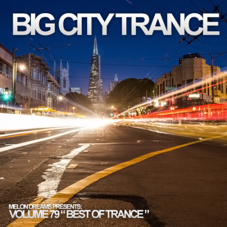 Big City Trance Volume 79