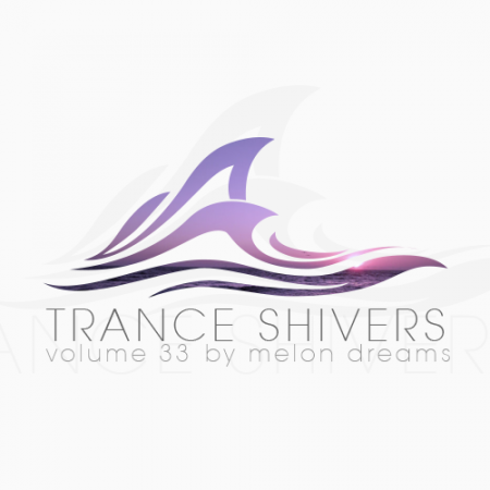 Trance Shivers Volume 33