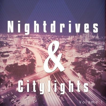 Nightdrives and Citylights Vol. 1