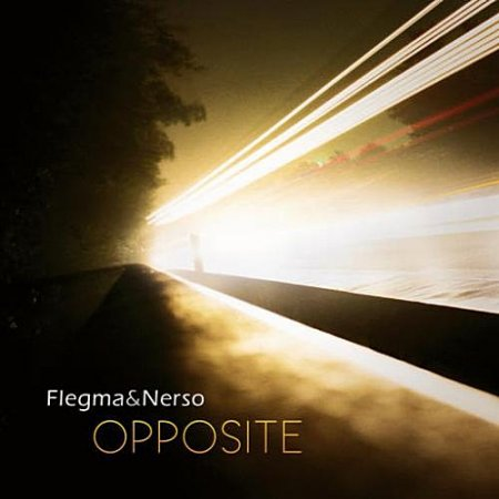 Flegma And Nerso - Opposite