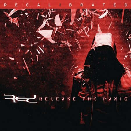 Red – Release the Panic (Recalibrated)