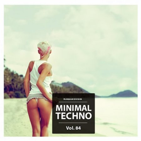 Minimal Techno Vol. 84