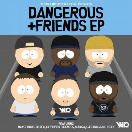 Dangerous and Friends EP