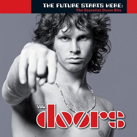 The Doors - The Future Starts Here: The Essential Doors Hits