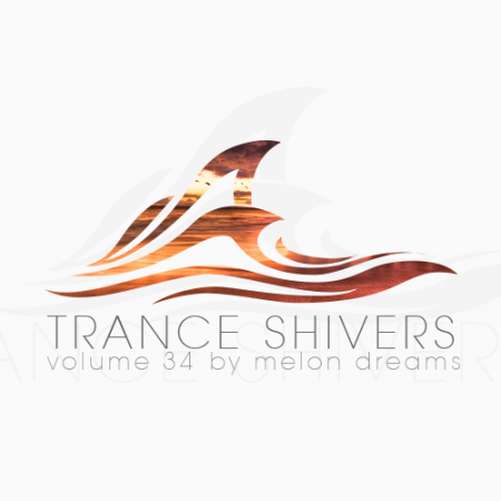 Trance Shivers Volume 34