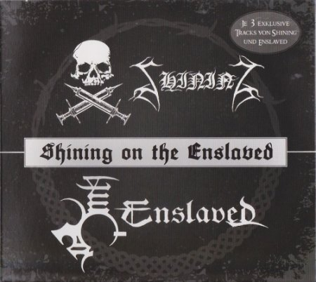 Enslaved & Shining - Shining On The Enslaved [Split]