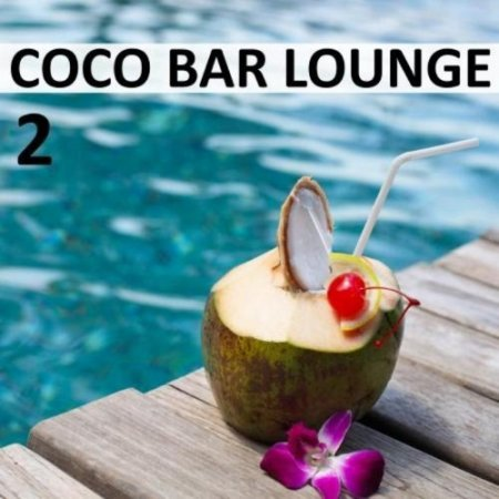 Coco Bar Lounge, Vol. 2