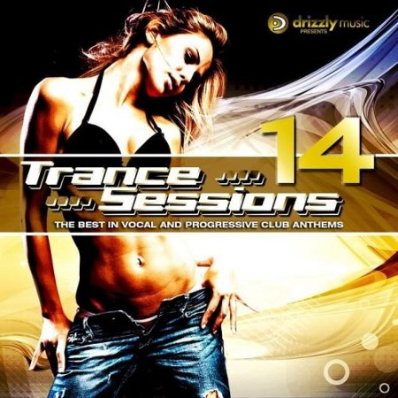 Drizzly Trance Sessions 14 (The Best in Vocal and Progressive Club Anthems) Сборник скачать торрент
