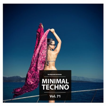 Minimal Techno Vol. 71
