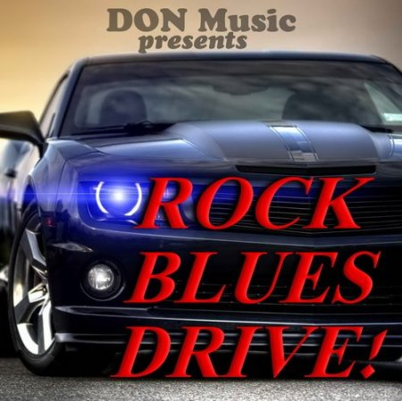 Rock. Blues. Drive! [4CD]
