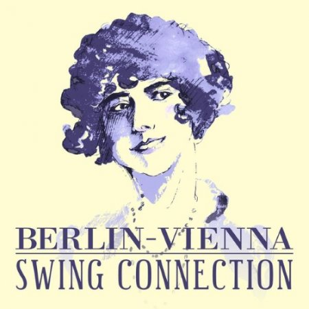 Berlin-Vienna Swing Connection