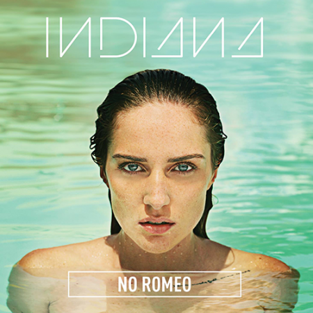 Indiana - No Romeo [Deluxe Edition]