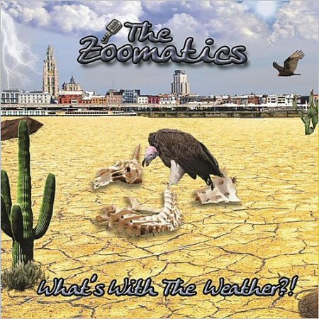The Zoomatics - What's With The Weather?!