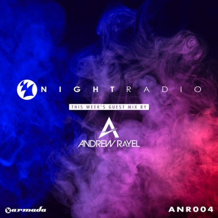 Armada Night Radio 004