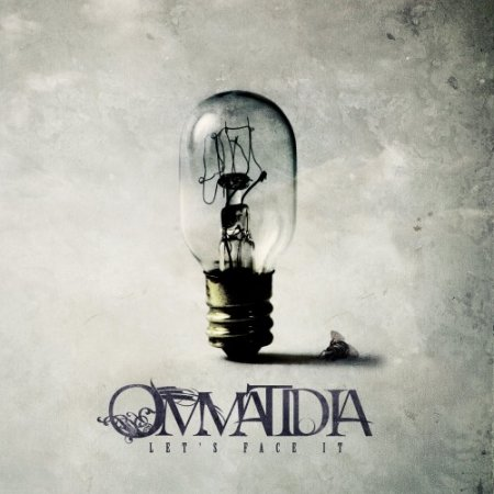 Ommatidia - Let's Face It