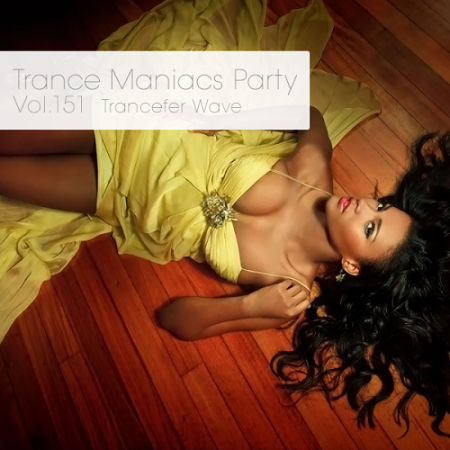 Trance Maniacs Party: Trancefer Wave #151