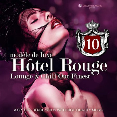Hotel Rouge, Vol. 10 - Lounge and Chill out Finest ������� ������� �������
