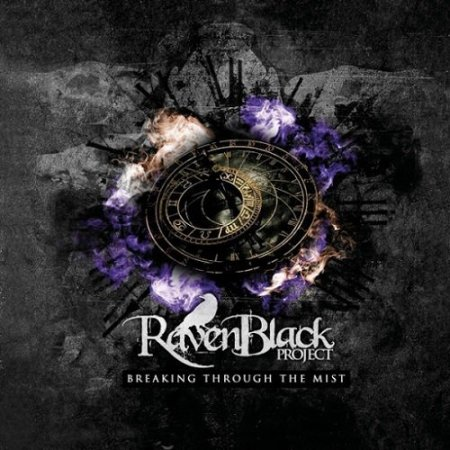 Ravenblack Project - Breaking Through the Mist