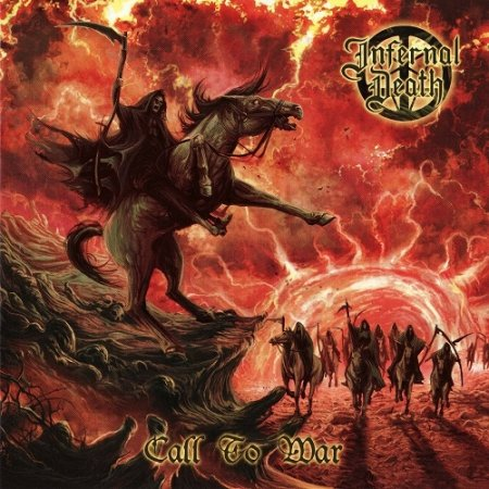 Infernal Death - Call To War