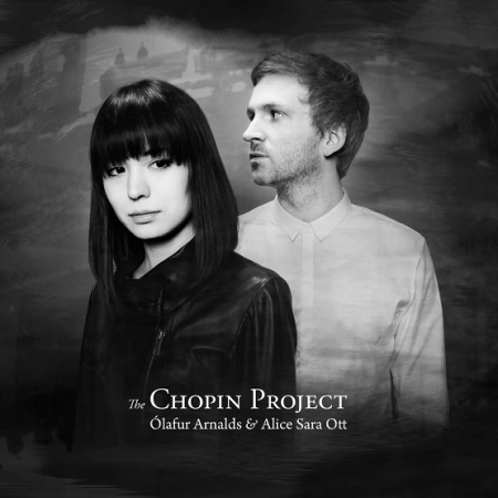 Ólafur Arnalds & Alice Sara Ott - The Chopin Project