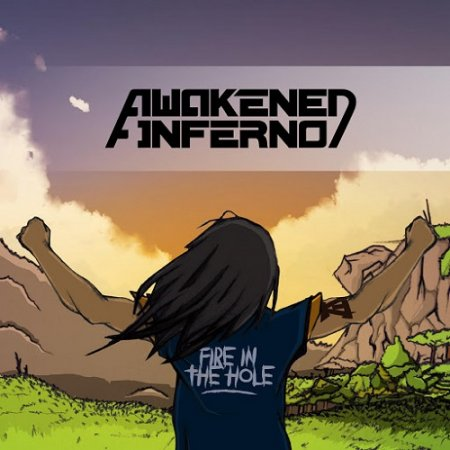 Awakened Inferno - Fire in the Hole