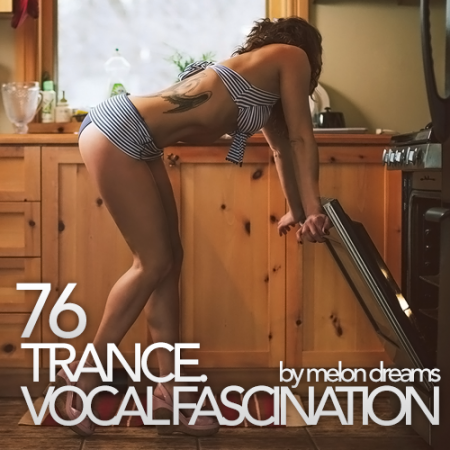 Trance. Vocal Fascination 76