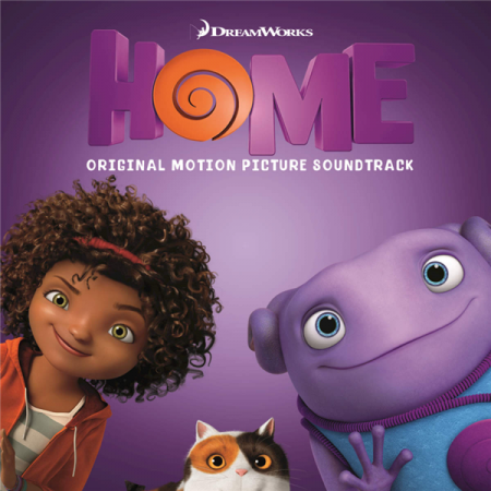 Дом / Home (Original Motion Picture Soundtrack)