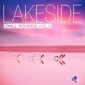 Lakeside Chill Sounds Vol 3