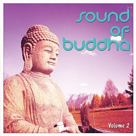 Sound Of Buddha Vol 2 Peaceful Meditation Tunes