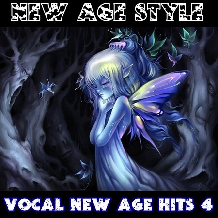 New Age Style - Vocal New Age Hits 1-4