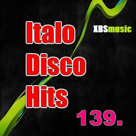 Italo Disco Hits Vol. 139