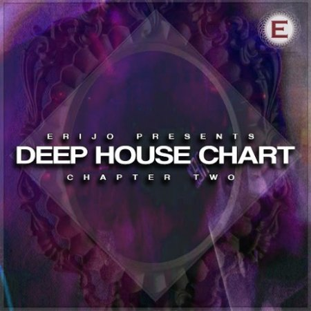 Deep House Chart - Chapter Two