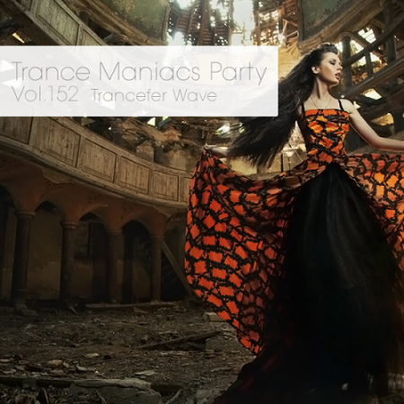 Trance Maniacs Party: Trancefer Wave #152