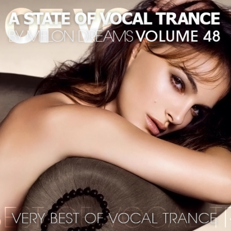 A State Of Vocal Trance Volume 48
