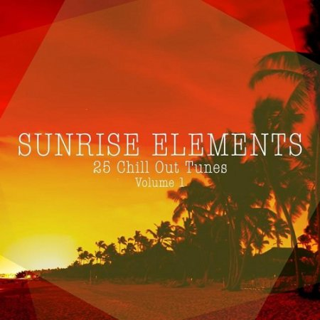 Sunrise Elements 25 Chill Out Tunes