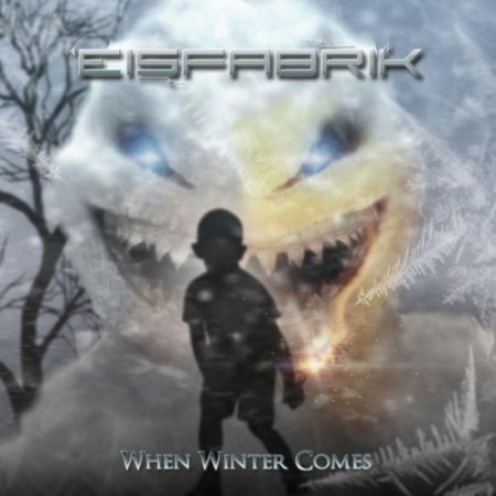 Eisfabrik - When Winter Comes