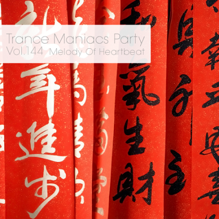 Trance Maniacs Party: Melody Of Heartbeat #144