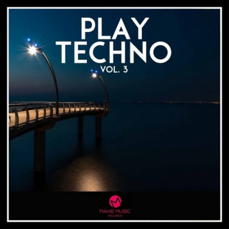Play Techno, Vol. 3