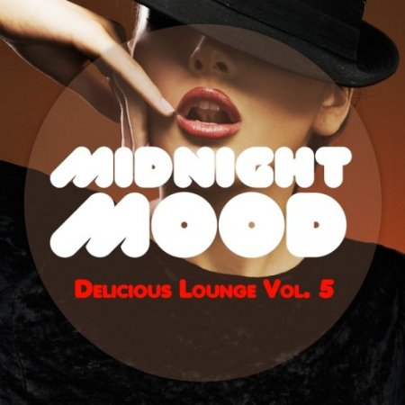 Midnight Mood - Delicious Lounge, Vol. 5