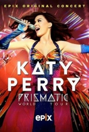 Katy Perry - The Prismatic World Tour ������� ������� �������