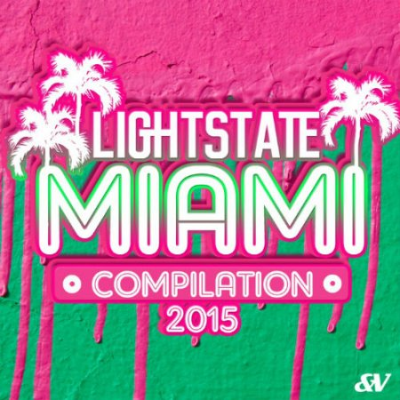 Lightstate Miami Compilation
