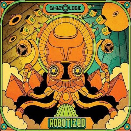 Skizologic - Robotized [Digipak]