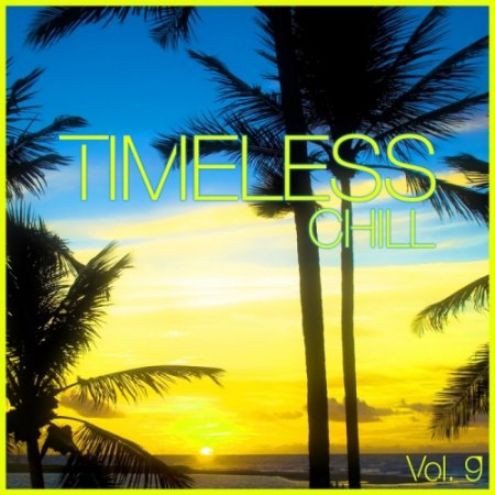 Timeless Chill Vol 9