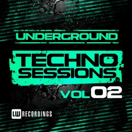 Underground Techno Sessions Vol.2