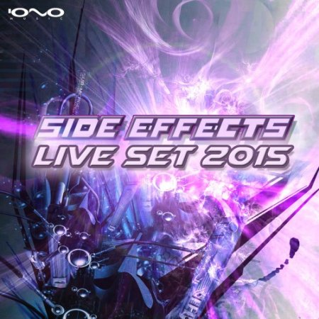 Side Effects - Live Set 2015