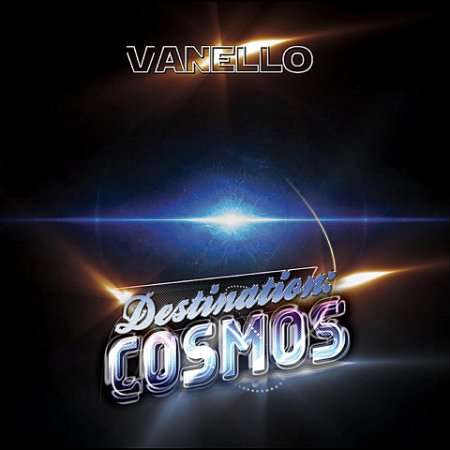 Vanello - Destination Cosmos