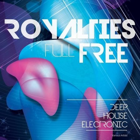 Full Royalties Free Deep House Electronic